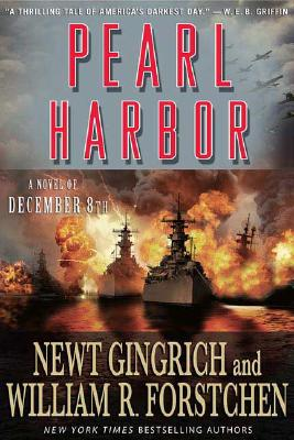 Pearl Harbor, Gingrich, Newt;Forstchen, William R.