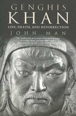 Genghis Khan: Life, Death, and Resurrection, Man, John