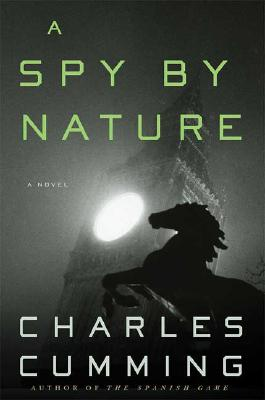 Image for A Spy by Nature: A Novel (Alec Milius)