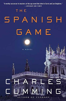 The Spanish Game: A Novel (Alec Milius), Cumming, Charles