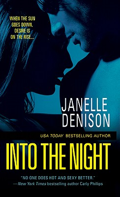 Into the Night, Denison, Janelle