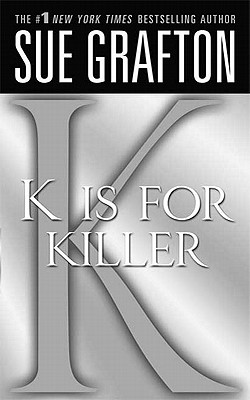 Image for K is for Killer: A Kinsey Millhone Novel (Kinsey Millhone Alphabet Mysteries)