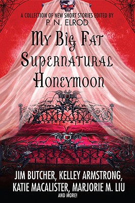 Image for My Big Fat Supernatural Honeymoon