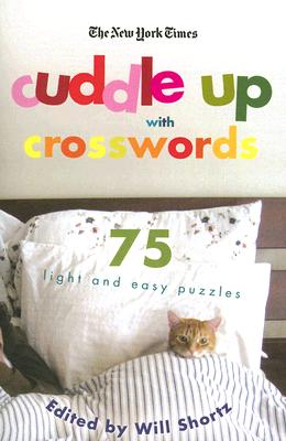 Image for The New York Times Cuddle Up with Crosswords: 75 Light and Easy Puzzles (New York Times Crossword Collections)