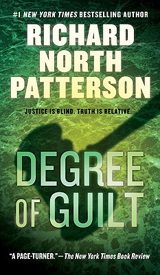 Degree of Guilt, Patterson, Richard North