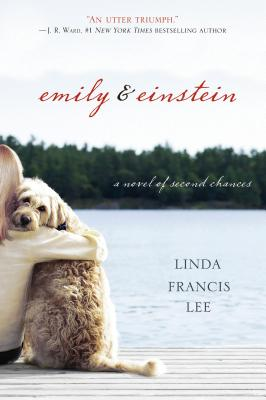 Emily & Einstein: A Novel of Second Chances, Lee, Linda Francis