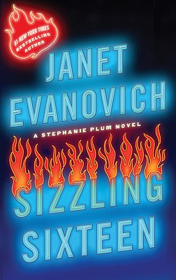 Sizzling Sixteen (Stephanie Plum), Janet Evanovich