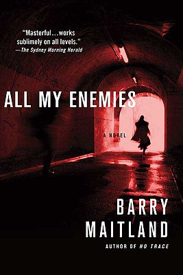 All My Enemies: A Brock and Kolla Mystery (Brock and Kolla Mysteries), Barry Maitland