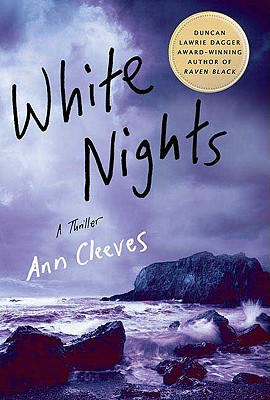 Image for White Nights: A Thriller (Shetland Island Mysteries)