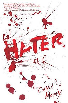 Hater, David Moody