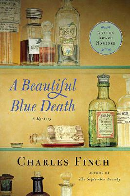 A Beautiful Blue Death: The First Charles Lenox Mystery (Charles Lenox Mysteries), Finch, Charles