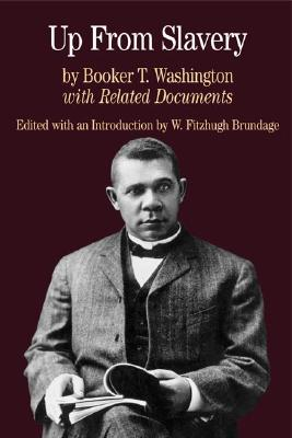 Image for Up from Slavery: with Related Documents (Bedford Series in History & Culture (Paperback))