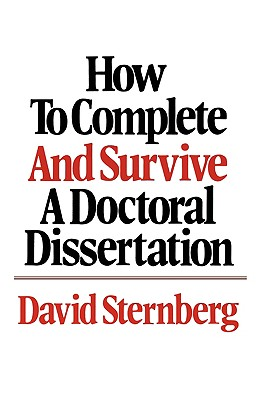 Image for HOW TO COMPLETE AND SURVIVE A DOCTORAL DISSERTATIO