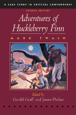 Image for Adventures of Huckleberry Finn (Case Studies in Critical Controversy)