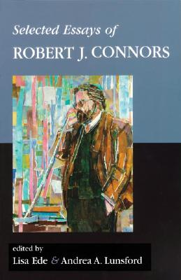 Image for Selected Essays of Robert J. Connors