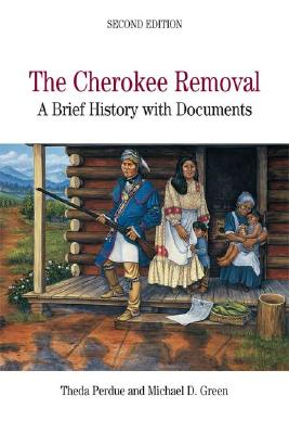 Image for The Cherokee Removal: A Brief History with Documents, 2nd Edition