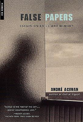 False Papers, Aciman, Andr�