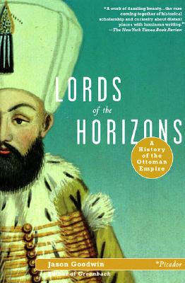 Image for Lords of the Horizons: A History of the Ottoman Empire