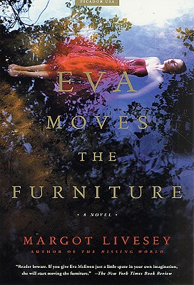 Eva Moves the Furniture: A Novel, Livesey, Margot