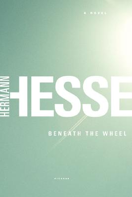 Beneath the Wheel, Hesse, Hermann