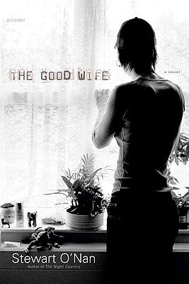 The Good Wife: A Novel, O'Nan, Stewart