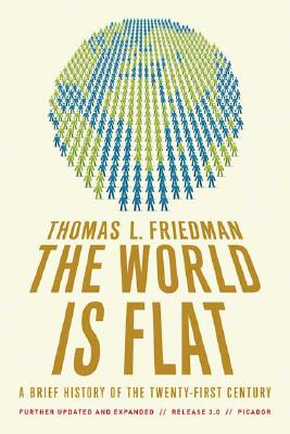 The World Is Flat 3.0: A Brief History of the Twenty-first Century, Friedman, Thomas L.