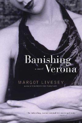 Banishing Verona, MARGOT LIVESEY