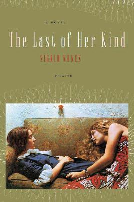 The Last of Her Kind: A Novel, Nunez, Sigrid