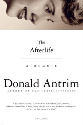 The Afterlife: A Memoir, Antrim, Donald