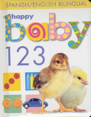 Image for Happy Baby 123 Spanish/English Bilingual (English and Spanish Edition)
