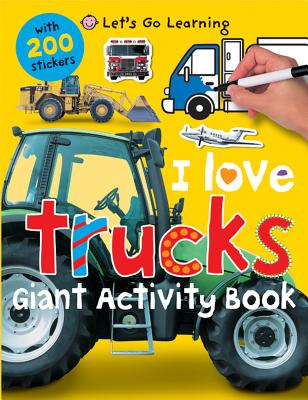 LET'S GO LEARNING: I LOVE TRUCKS, PRIDDY, ROGER