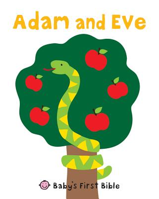 Adam and Eve: Baby's First Bible, Priddy, Roger