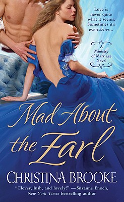 Mad About the Earl (Ministry of Marriage Novels), Christina Brooke