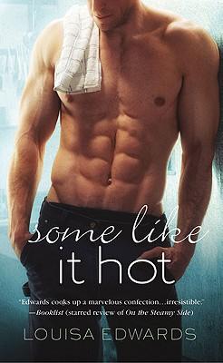 Some Like It Hot, Louisa Edwards