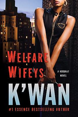 Image for Welfare Wifeys: A Hood Rat Novel (Hood Rat Novels)
