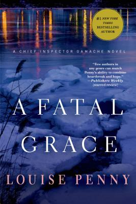 FATAL GRACE (CHIEF INSPECTOR GAMACHE, NO 2), PENNY, LOUISE