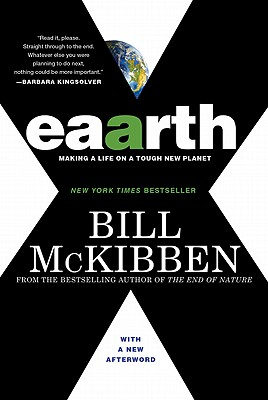 Eaarth: Making a Life on a Tough New Planet, Bill McKibben