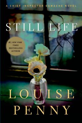 Image for Still Life (Chief Inspector Armand Gamache Mysteries, No. 1)