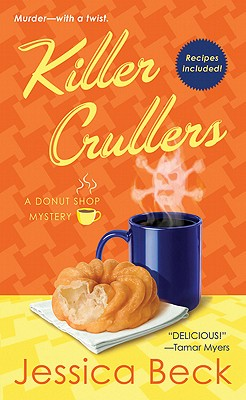 Killer Crullers  A Donut Shop Mystery, Beck, Jessica