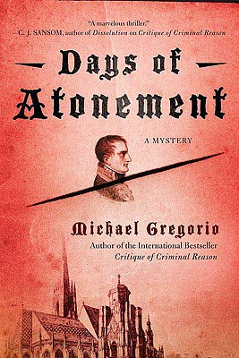 Days of Atonement, Gregorio, Michael