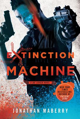 Image for Extinction Machine: A Joe Ledger Novel