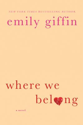 Where We Belong, Emily Giffin