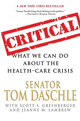 Image for Critical: What We Can Do About the Health-Care Crisis