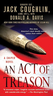 An Act of Treason (Kyle Swanson Sniper Novels), Sgt. Jack Coughlin, Donald A. Davis