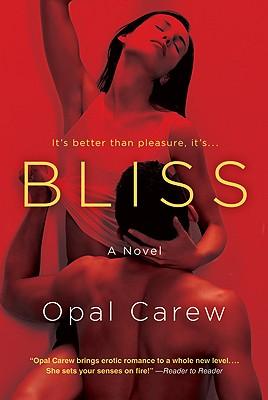 Bliss, Opal Carew