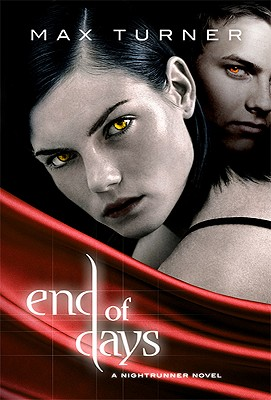 End of Days (Night Runner Novels), Turner, Max