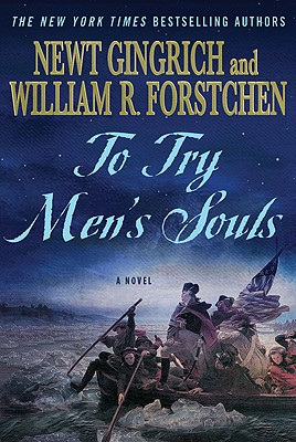 Image for To Try Men's Souls: A Novel of George Washington and the Fight for American Freedom