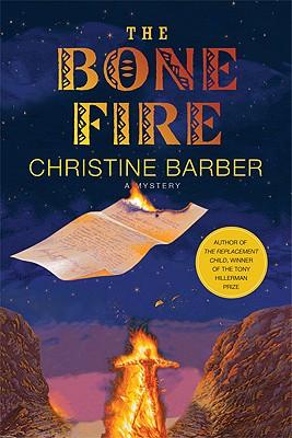 The Bone Fire: A Mystery, Barber, Christine