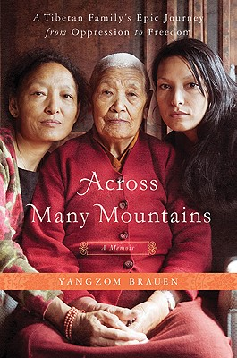 Image for Across Many Mountains: A Tibetan Family's Epic Journey from Oppression to Freedom
