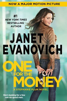 One for the Money (Movie Tie-in) (Stephanie Plum Novels), Janet Evanovich